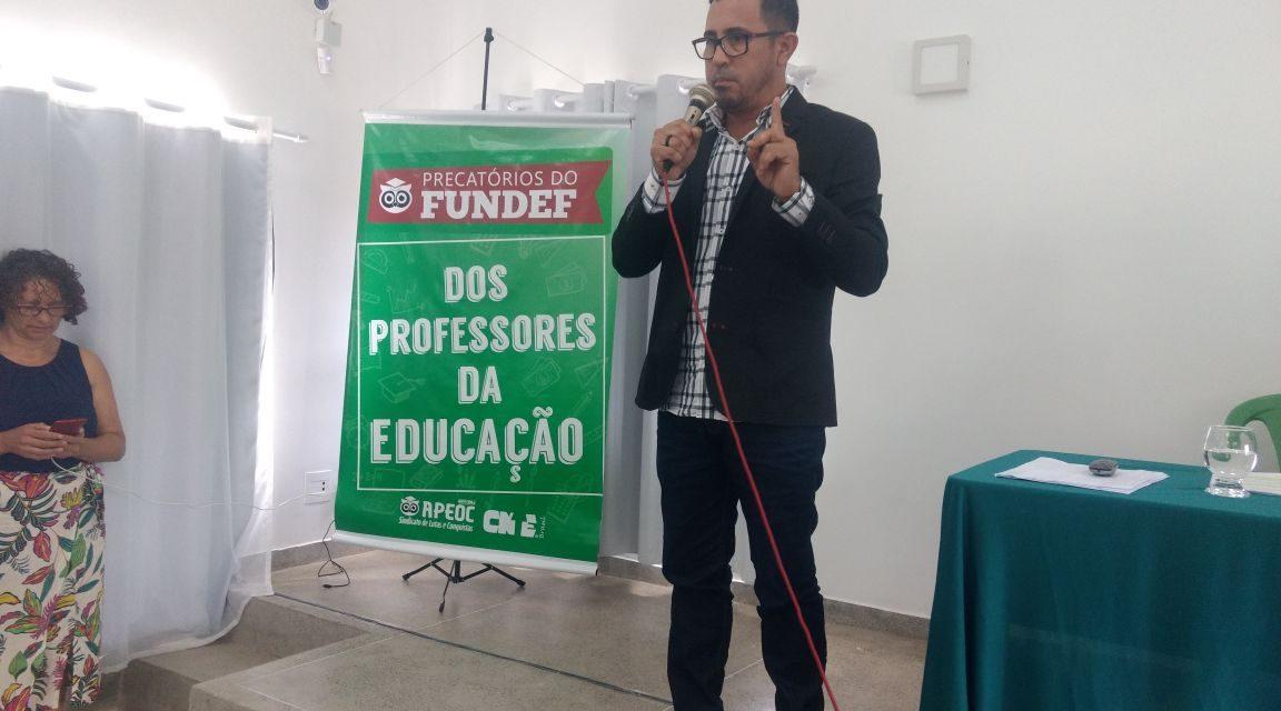 Anizio Melo mobiliza educadores da Bahia em defesa dos precatórios do Fundef