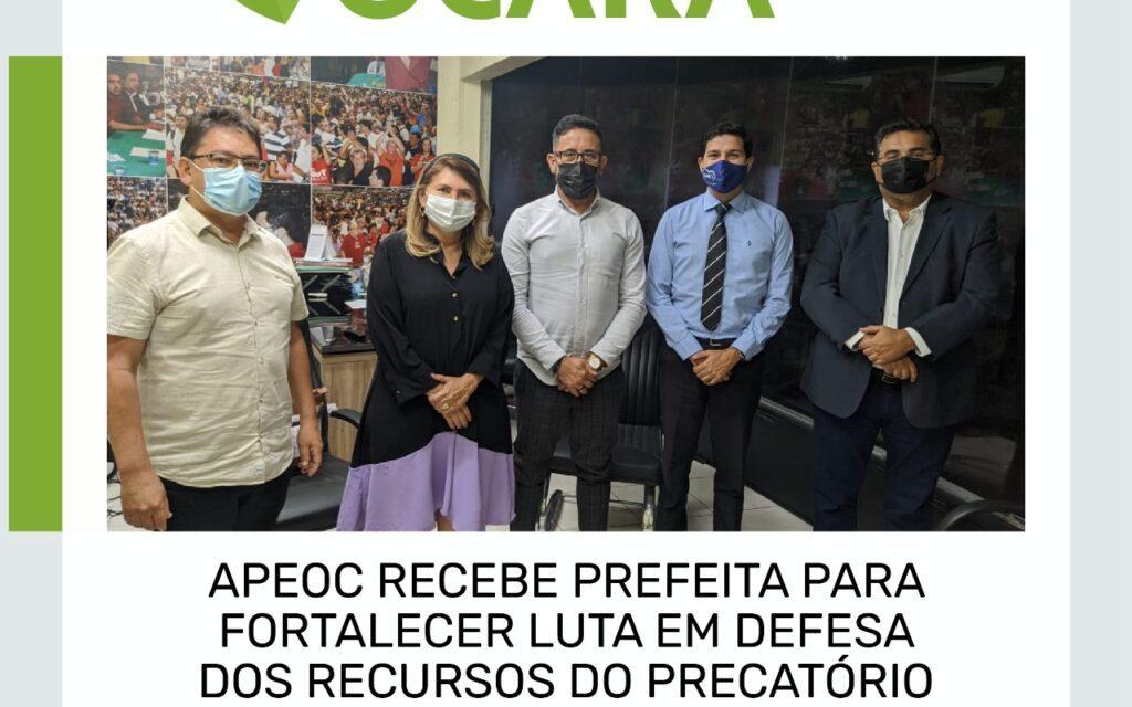 OCARA: APEOC RECEBE PREFEITA PARA FORTALECER LUTA EM DEFESA DOS RECURSOS DO PRECATÓRIO DO FUNDEF